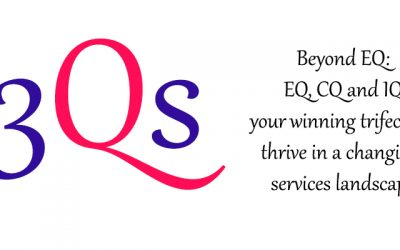 Beyond EQ: EQ, CQ and IQ your winning trifecta to thrive in a changing services landscape