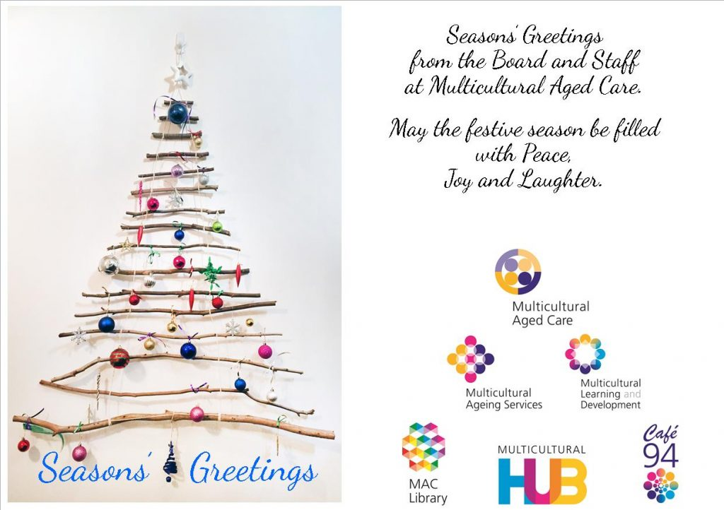 Season's Greetings from the Board and Staff at Multicultural Aged Care.