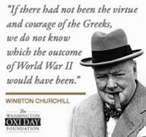 """Picture of Winston Churchill with the quote""""If there had not been the virtue and courage of the Greeks, we do not know which the outcome of World War 2 would have been."""""""